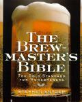 Brewmasters Bible the Gold Standard for Homebrewers