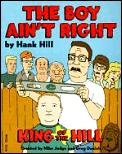 Boy Aint Right King Of The Hill