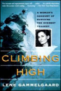 Climbing High A Womans Account of Surviving the Everest Tragedy