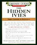 Greenes' Guides to Educational Planning: The Hidden Ivies: Thirty Colleges of Excellence Cover