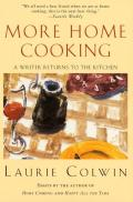 More Home Cooking A Writer Returns to the Kitchen