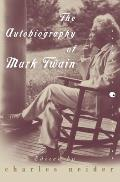The Autobiography of Mark Twain: In Defense of Naps, Bacon, Martinis, Profanity, and Other Indulgences
