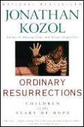 Ordinary Resurrections Children in the Years of Hope