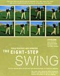 Eight Step Swing The Top Selling Swing System That Has Revolutionized the Teaching Industry