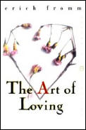 The Art of Loving (Perennial Classics)