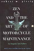 Zen & the Art of Motorcycle Maintenance: An Inquiry Into Values Cover