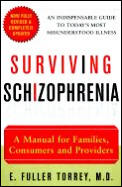 Surviving Schizophrenia 4th Edition