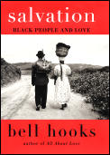 Salvation: Black People and Love (Bell Hooks Love Trilogy) Cover
