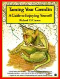 Taming Your Gremlin: A Guide to Enjoying Yourself Cover
