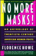 No More Masks!: An Anthology of Twentieth-Century American Women Poets, Newly Revised and Expanded Cover