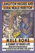 Mule Bone: A Comedy of Negro Life in Three Acts
