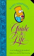 Bart Simpsons Guide to Life A Wee Handbook for the Perplexed