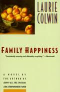 Family happiness :a novel Cover