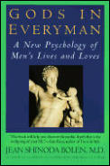 Gods in Everyman Reissue: Archetypes That Shape Men's Lives