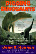 Digging Dinosaurs The Search That Unrave