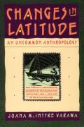 Changes in latitude :an uncommon anthropology