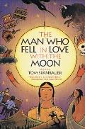 The Man Who Fell in Love with the Moon Cover