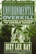 Environmental Overkill Whatever Happened