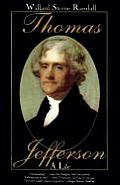 Thomas Jefferson A Life