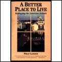 Better Place To Live Reshaping The Ameri