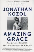 Amazing Grace: The Lives of Children and the Conscience of a Nation Cover