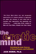 Erotic Mind : Unlocking the Inner Sources of Sexual Passion and Fulfillment (95 Edition)