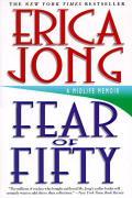 Fear Of Fifty A Midlife Memoir