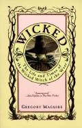 Wicked: The Life and Times of the Wicked Witch of the West Cover