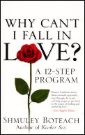 Why Cant I Fall In Love A 12 Step Program