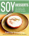 Soy Desserts 101 Fresh Fun & Fabulously