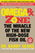 Omega RX Zone The Miracle of the New High Dose Fish Oil