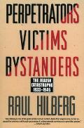 Perpetrators Victims Bystanders Jewish Catastrophe 1933 1945