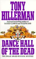 Dance Hall of the Dead (Joe Leaphorn Novels)