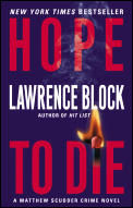 Hope to Die: A Matthew Scudder Crime Novel (Matthew Scudder Mysteries) Cover