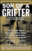 Son of a Grifter The Twisted Tale of Sante & Kenny Kimes the Most Notorious Con Artists in America