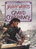 Grand Conspiracy: The Wars Of Light & Shadow by Janny Wurts