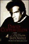 David Copperfield's Tales Of The Impossible /created & Edited By David Copperfield & Janet Berliner ;... by David Copperfield
