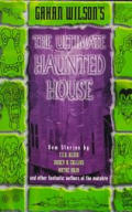 Gahan Wilsons The Ultimate Haunted House