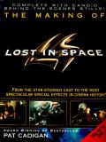 The Making Of Lost In Space by Pat Cadigan