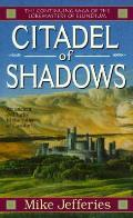 Citadel Of Shadows, Vol. 5 by Mike Jefferies