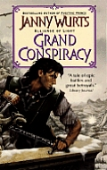 Grand Conspiracy: Alliance Of Light (Alliance Of Light) by Janny Wurts