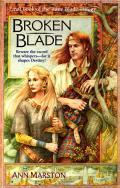 Broken Blade by Ann Marston
