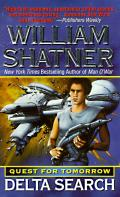 Delta Search: Quest For Tomorrow by William Shatner