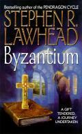 Byzantium (Harper Fiction) by Steve Lawhead