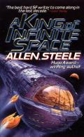 King Of Infinite Space by Allen Steele