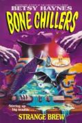 Bone Chillers 05 Strange Brew
