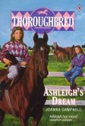 Thoroughbred #05: Thoroughbred #05 Ashleigh's Dream