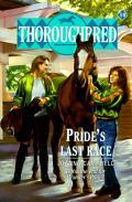 Thoroughbred 10 Prides Last Race