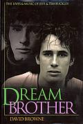 Dream Brother Jeff & Tim Buckley