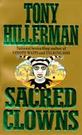 Sacred Clowns (Joe Leaphorn/Jim Chee Novels)